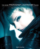 The Adobe Photoshop Lightroom 5 Book