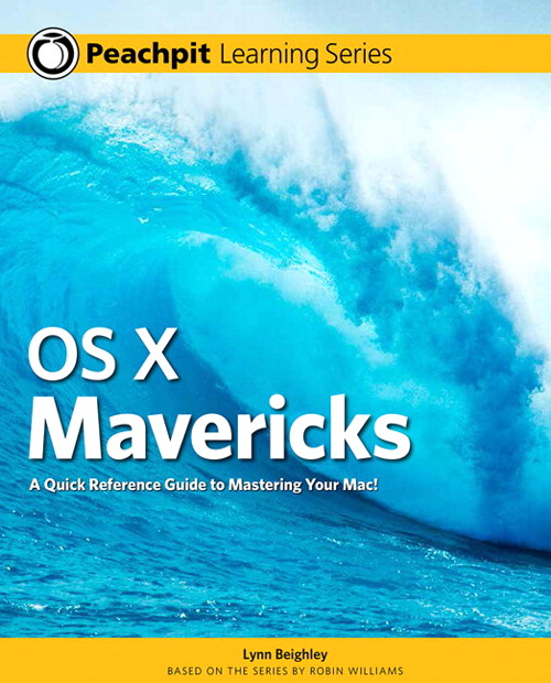 OS X Mavericks: Peachpit Learning Series