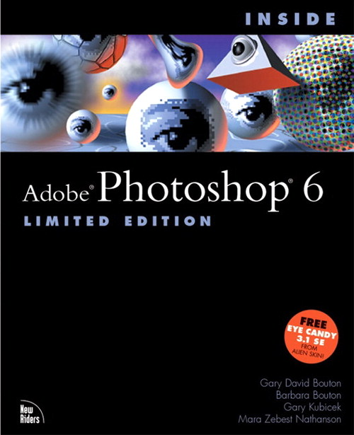 Inside Adobe® Photoshop® 6, Limited Edition, 2nd Edition
