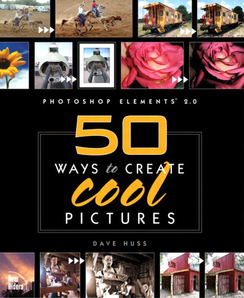 Photoshop Elements 2: 50 Ways to Create Cool Pictures