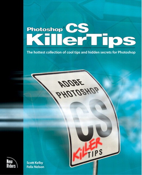 Photoshop CS Killer Tips