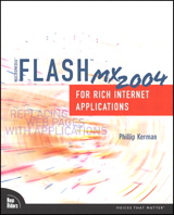 Macromedia Flash MX 2004 for Rich Internet Applications