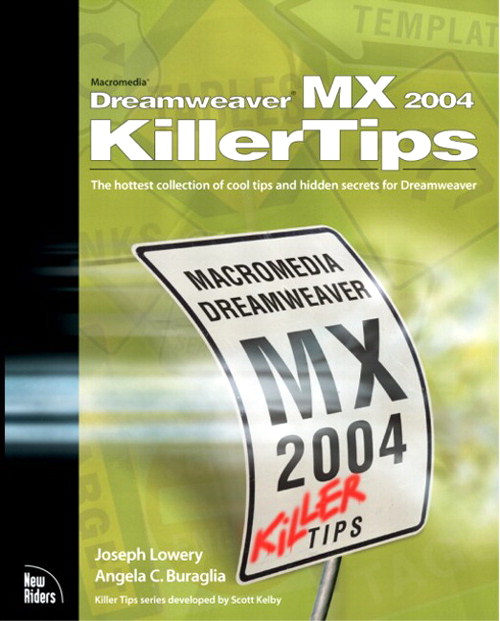 Macromedia Dreamweaver MX 2004 Killer Tips