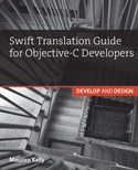Swift Translation Guide for Objective-C Users