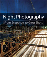 Night Photography: From Snapshots to Great Shots